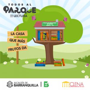 Todos Al Parque Con Lectura: La Casa Que Más Frutos Da